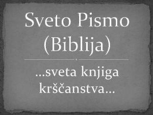Sveto Pismo Biblija sveta knjiga kranstva STARA ZAVEZA