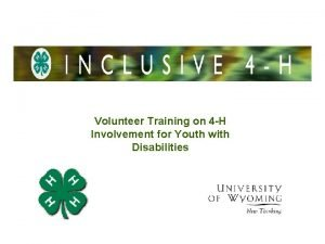 Volunteer Training on 4 H Involvement for Youth