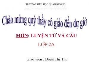 TRNG TIU HC QUNG NG MN LUYN T