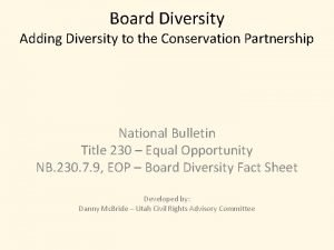 Board Diversity Adding Diversity to the Conservation Partnership