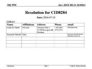 July 2016 doc IEEE 802 11 16830 r