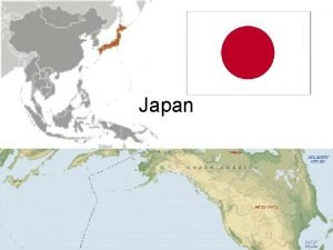Japan Japan the basics Area Germany Japan California