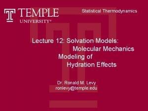 Statistical Thermodynamics Lecture 12 Solvation Models Molecular Mechanics