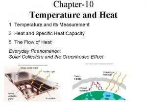 Chapter10 Temperature and Heat 1 Temperature and its