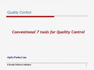 Quality Control Conventional 7 tools for Quality Control
