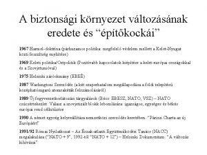 A biztonsgi krnyezet vltozsnak eredete s ptkocki 1967