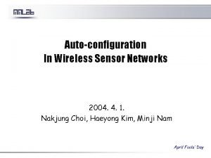 Autoconfiguration In Wireless Sensor Networks 2004 4 1
