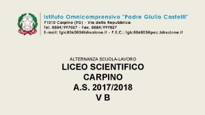 ALTERNANZA SCUOLALAVORO LICEO SCIENTIFICO CARPINO A S 20172018