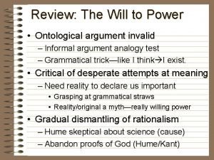 Review The Will to Power Ontological argument invalid