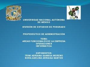 UNIVERSIDAD NACIONAL AUTNOMA DE MXICO DIVISIN DE ESTUDIOS