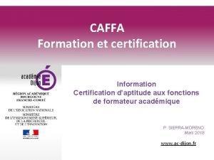 CAFFA Formation et certification Information Certification daptitude aux