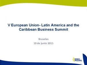 V European Union Latin America and the Caribbean