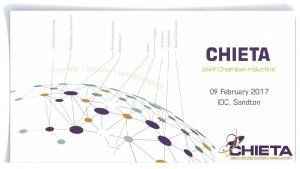 CHIETA JOINT CHAMBER INDUCTION 09 February 2017 PUBLIC