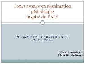 Cours avanc en ranimation pdiatrique inspir du PALS