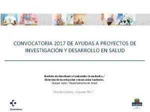 CONVOCATORIA 2017 DE AYUDAS A PROYECTOS DE INVESTIGACIN