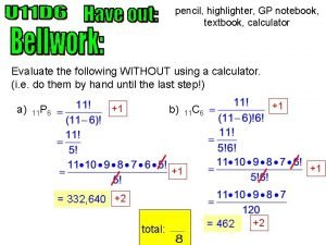 pencil highlighter GP notebook textbook calculator Evaluate the