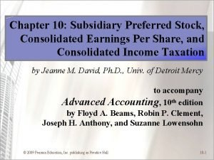 Chapter 10 Subsidiary Preferred Stock Consolidated Earnings Per