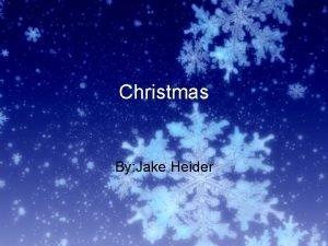 Christmas By Jake Heider Christmas e Christmas is