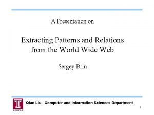 A Presentation on Extracting Patterns and Relations from