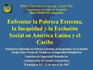 Banco Interamericano de Desarrollo Departamento de Desarrollo Sostenible
