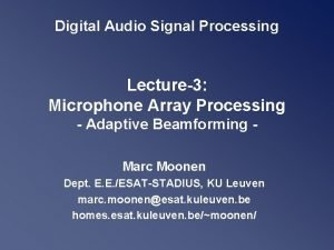 Digital Audio Signal Processing Lecture3 Microphone Array Processing