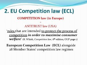 2 EU Competition law ECL COMPETITION law in