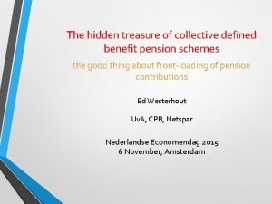 The hidden treasure of collective defined benefit pension
