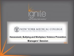 Harassment Bullying and Workplace Violence Prevention Managers Session