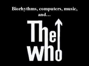 Biorhythms computers music and My Biorhythm Lyman Briggs
