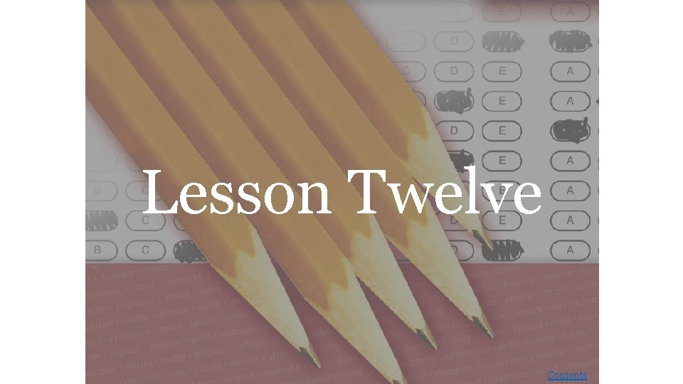 Lesson Twelve Contents Lesson Twelve havoc Cry havoc
