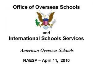 Office of Overseas Schools and International Schools Services