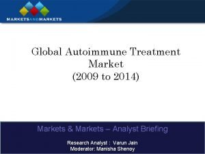 Global Autoimmune Treatment Market 2009 to 2014 Markets