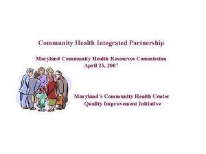 Community Health Integrated Partnership Maryland Community Health Resources