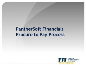 Panther Soft Financials Procure to Pay Process Office