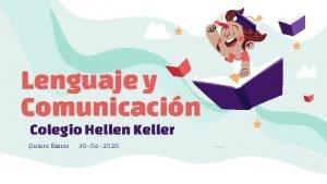 Lenguaje y Comunicacin Colegio Hellen Keller Quinto Bsico