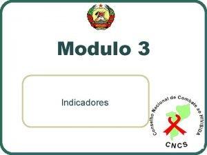 Modulo 3 Indicadores Modulo 3 Indicadores Tpicos do