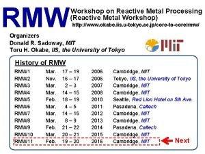RMW Workshop on Reactive Metal Processing Reactive Metal