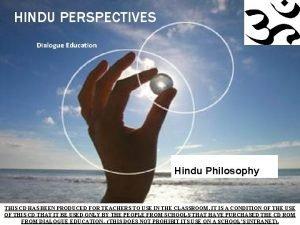 HINDU PERSPECTIVES Dialogue Education Hindu Philosophy THIS CD