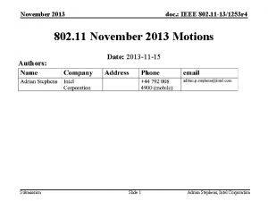 November 2013 doc IEEE 802 11 131253 r