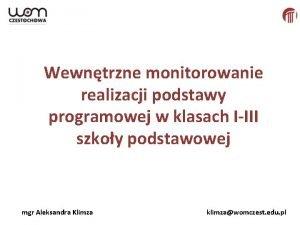 Wewntrzne monitorowanie realizacji podstawy programowej w klasach IIII