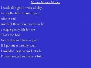 Money I work all night I work all