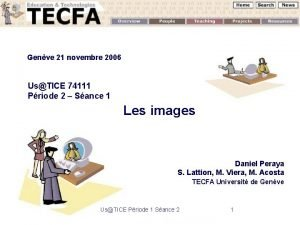 Genve 21 novembre 2006 UsTICE 74111 Priode 2