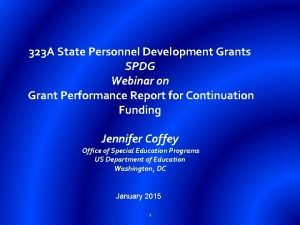 323 A State Personnel Development Grants SPDG Webinar