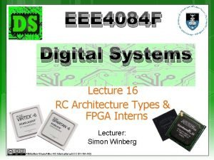 EEE 4084 F Digital Systems Lecture 16 RC