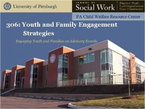 306 Youth and Family Engagement Strategies Engaging Youth