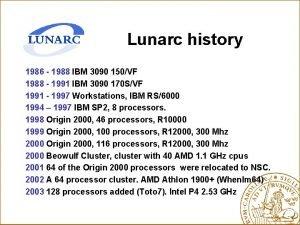 Lunarc history 1986 1988 IBM 3090 150VF 1988
