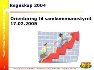 www innherredsamkommune no 1 Regnskap 2004 Orientering til