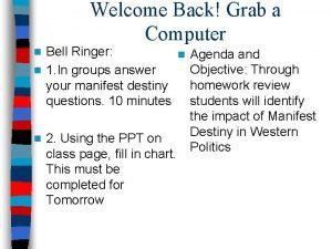 Welcome Back Grab a Computer Bell Ringer n