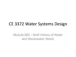 CE 3372 Water Systems Design Module 002 Brief