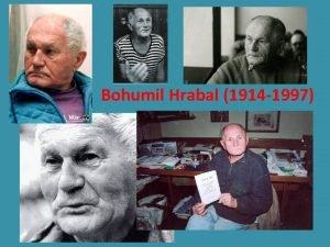 Bohumil Hrabal 1914 1997 ivot B Hrabala Spisovatel